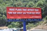 """""""Plan Bay Area"""" was met with fierce opposition earlier this year. This billboard still stands on I-580"""