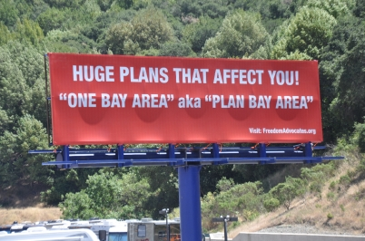 """Plan Bay Area"" was met with fierce opposition earlier this year. This billboard still stands on I-580"
